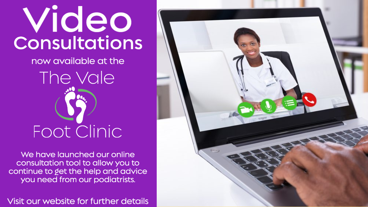 Video Consultation now available at the Vale Foot Clinic